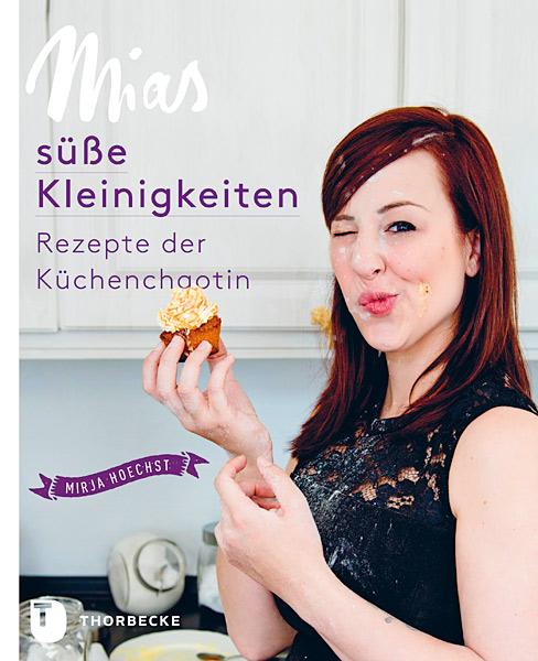 Mias süße Kleinigkeiten von Mirja Hoechst