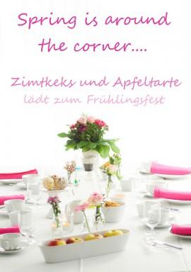 """Das Event """"Spring around the corner"""" bei Zimtkeks und Apfeltarte"""