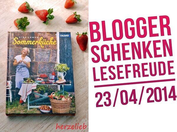 herzelieb - Blogger schenken Lesefreude. Sommerküche von Lisa Lemke