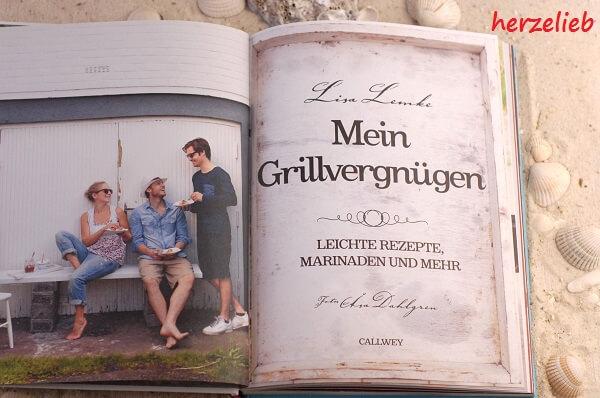 """Das Buch """"Mein Grillvergüngen"""" von Lisa Lemke aus dem Callwey Verlag ist herzelieb gestaltet"""