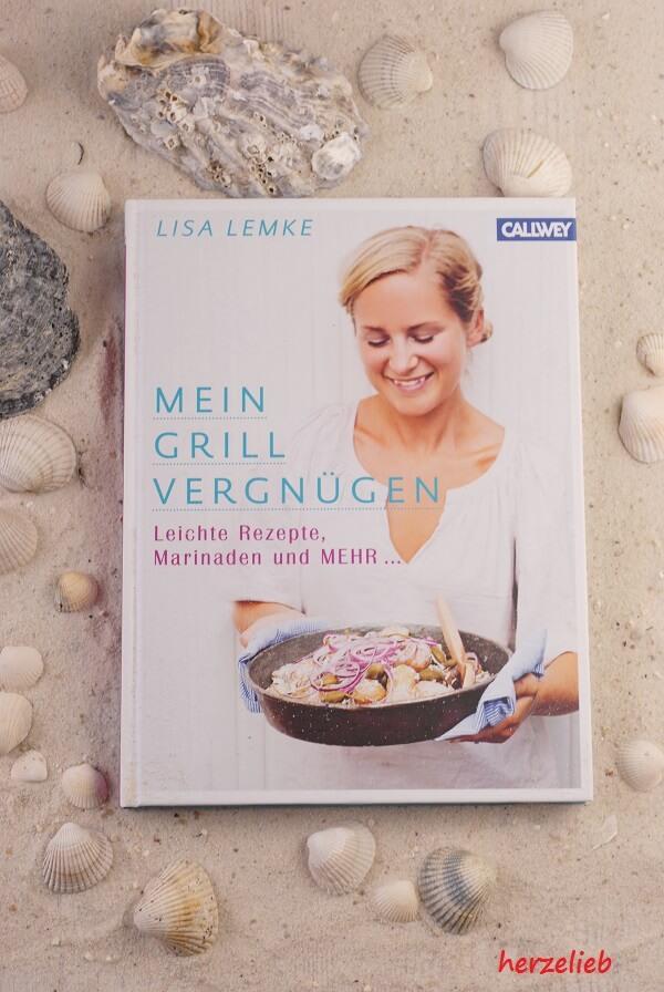 Das Buch von Lisa Lemke aus dem Callwey Verlag macht Lust aufs Grillen